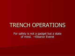 TRENCH OPERATIONS