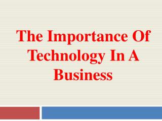 The Importance of Technology in a Business