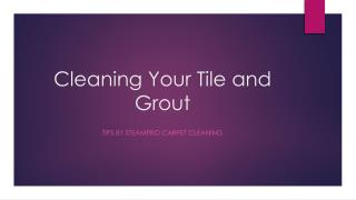 Cleaning Your Tile and Grout