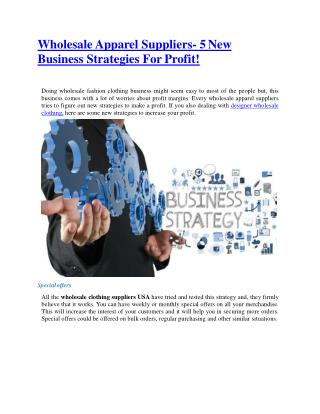 Wholesale Apparel Suppliers- 5 New Business Strategies For Profit!