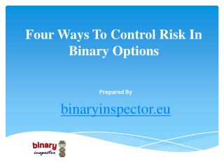 Four Ways To Control Risk In Binary Options