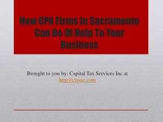 How CPA Firms in Sacramento Can Be Of Help To Your Business