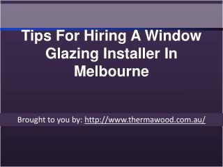 Tips For Hiring A Window Glazing Installer In Melbourne