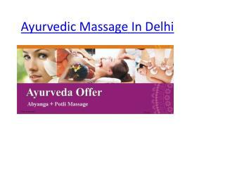 Ayurvedic Massage In Delhi