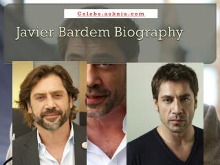 Javier Bardem Biography