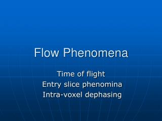 Flow Phenomena