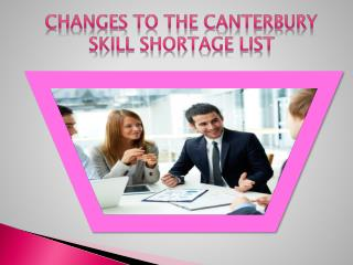 Changes to the Canterbury Skill Shortage List