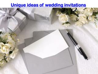 Unique ideas of wedding invitations
