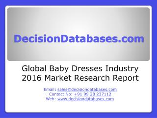 Baby Dresses Market Report -� Global Industry Analysis
