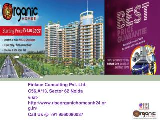 Rise Organic Homes NH 24 Ghaziabad Call@ 9560090037