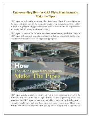 Understanding How The GRP Pipes Manufacturers Make The Pipes