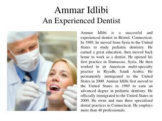 Ammar Idlibi - An Experienced Dentist