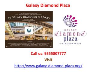 Want office space @9555807777 – Galaxy Diamond Plaza