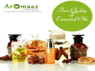 Now Avail Pure Quality of Essential Oils at Aromaazinternational.com!