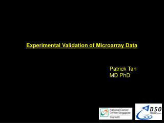 Experimental Validation of Microarray Data