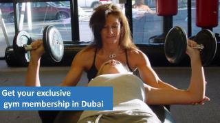 Get your exclusive gym membership in Dubai