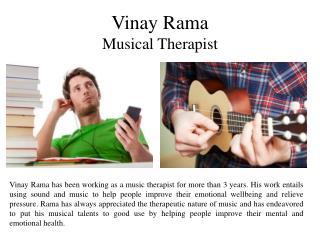 Vinay Rama - Musical Therapist