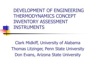 DEVELOPMENT OF ENGINEERING THERMODYNAMICS CONCEPT INVENTORY ASSESSMENT INSTRUMENTS