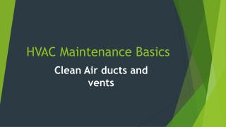 Hvac maintenance basics - Clean Air ducts and vents