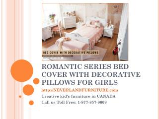 Romantic Series Bed Cover With Decorative Pillows for Girls in Canada