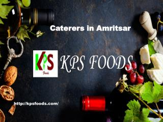 Caterers in amritsar  |KPSFoods