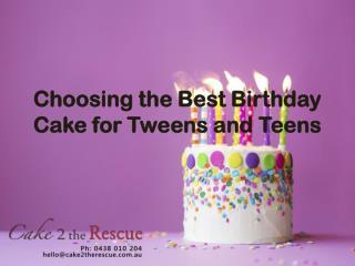 Choosing the Best Birthday Cake for Tweens and Teens
