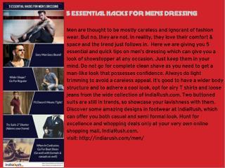 5 Essential Hacks For Mens Dressing