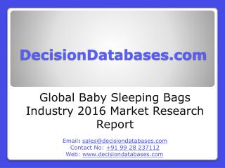 Global Baby Sleeping Bags Market Forecasts to 2021