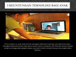 Keuntungan Teknologi Bagi Anak