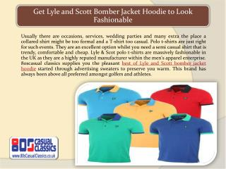 Get Lyle and Scott Bomber Jacket Hoodie to Look Fashionable