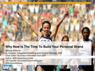 Now Is The Time To Build Your Personal Brand