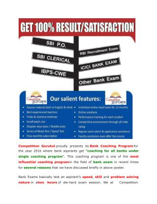 Get Quality Coaching for Bank Exam 2016. Get Coaching for All Bank Exam In One Coaching Program