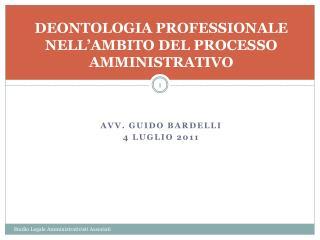 DEONTOLOGIA PROFESSIONALE NELL AMBITO DEL PROCESSO AMMINISTRATIVO