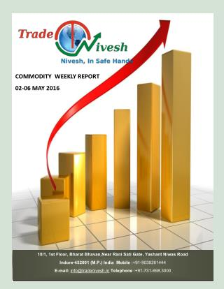 Commodity weekly report  02 to 06 may