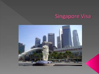 Visas for Singapore