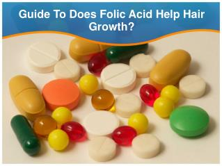 Guide To Does Folic Acid Help Hair Growth
