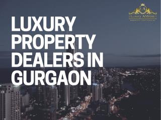Luxury property dealers in gurgaon
