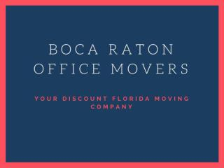 Boca Raton Office Movers and Packers