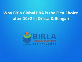 Why Birla Global BBA is the First Choice after 10 2 in Orissa & Bengal?