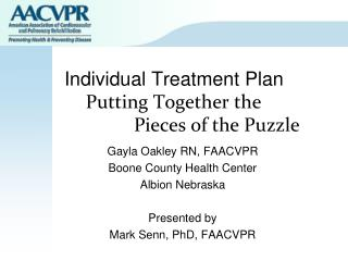 Individual Treatment Plan     Putting Together the          Pieces of the Puzzle