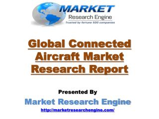 Global Connected Aircraft Market is estimated to cross $ 6.0 Billion by 2020