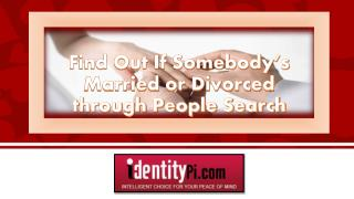 Find Out If Somebody's Married or Divorced through People Search