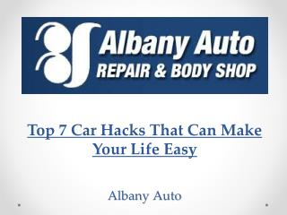 Top 7 Car Hacks That Can Make Your Life Easy