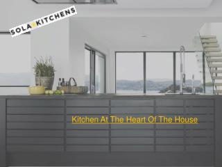 Kitchen At The Heart Of The House
