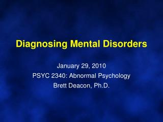 Diagnosing Mental Disorders