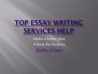The best choice of top essay writing services