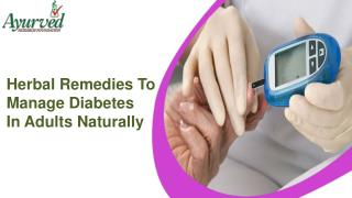 Herbal Remedies To Manage Diabetes In Adults Naturally