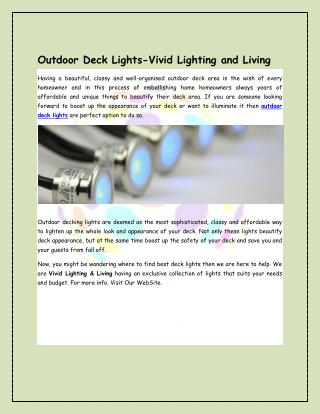 Outdoor Deck Lights-Vivid Lighting and Living