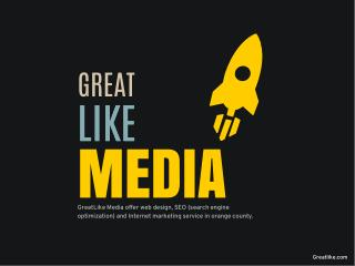 GreatLike Media - Web Design & SEO Orange County