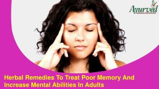 Herbal Remedies To Treat Poor Memory